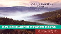 [PDF] The Blue Mountains Sing: of rivers,old men, trails and trout Exclusive Full Ebook