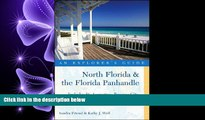 different   Explorer s Guide North Florida   the Florida Panhandle: Includes St. Augustine,