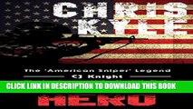 [PDF] Chris Kyle: Military Hero The American Sniper Legend (US Military, Biographies, US Heroes,