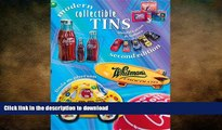 EBOOK ONLINE  Modern Collectible Tins (Modern Collectible Tins: Identification   Values)  PDF
