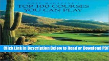[Get] Golf Magazine s Top 100 Courses You Can Play Popular Online