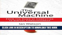 [New] The Universal Machine: From the Dawn of Computing to Digital Consciousness Exclusive Online