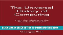 [New] The Universal History of Computing: From the Abacus to the Quantum Computer Exclusive Online