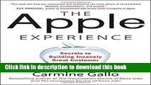 Read The Apple Experience: Secrets to Building Insanely Great Customer Loyalty  Ebook Free