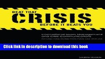 Read Beat That Crisis,  Before It Beats You! International Issues Management and Crisis