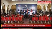 """Çelik: """"Türkiye- AB İlişkilerinin Kalbi Katılım Müzakereleridir"""""""