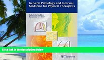 Big Deals  General Pathology and Internal Medicine for Physical Therapists  Best Seller Books Most