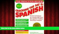 Popular Book Cracking the SAT II: Spanish Subject Tests, 1998 ED (Annual)