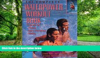 Big Deals  The Complete Waterpower Workout Book: Programs for Fitness, Injury Prevention, and