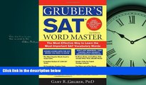 Enjoyed Read Gruber s SAT Word Master: The Most Effective Way to Learn the Most Important SAT