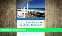 behold  Explorer s Guide North Florida   the Florida Panhandle: Includes St. Augustine, Panama