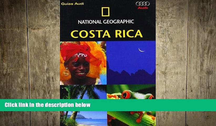 complete Costa Rica - Guia National Geographic (Spanish Edition) | Godialy.com