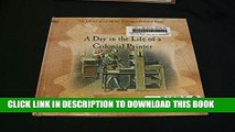 [PDF] A Day in the Life of a Colonial Printer (Library of Living and Working in Colonial Times)
