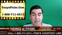 Tennessee Titans vs. Minnesota Vikings Free Pick Prediction NFL Pro Football Odds Preview 9-11-2016