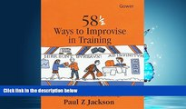 Online eBook 58 1/2 Ways to Improvise in Training: Improvisation Games and Activities for
