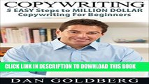 [PDF] Copywriting: 5 Easy Steps to Million Dollar Copywriting For Beginners (Copywriting,