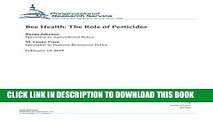 [PDF] Bee Health: The Role of Pesticides (CRS Reports) Full Collection