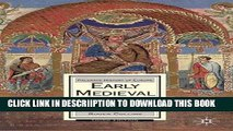 [New] Early Medieval Europe, 300-1000: Third edition (Palgrave History of Europe) Exclusive Online