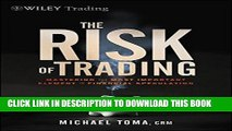 [PDF] The Risk of Trading: Mastering the Most Important Element in Financial Speculation Popular