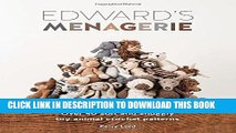 PDF] Edward s Menagerie: Over 40 Soft and Snuggly Toy Animal