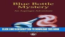 Collection Book Blue Bottle Mystery: An Asperger Adventure (Asperger Adventures)