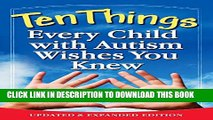 New Book Ten Things Every Child with Autism Wishes You Knew: Updated and Expanded Edition