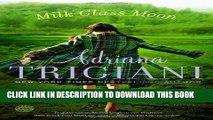 [PDF] Milk Glass Moon: A Novel Popular Collection