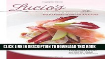[PDF] Lucio s Ligurian Kitchen: The Pleasures of the Italian Riviera Popular Colection
