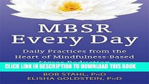 New Book MBSR Every Day: Daily Practices from the Heart of Mindfulness-Based Stress Reduction