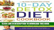 Collection Book The Blood Sugar Solution 10-Day Detox Diet Cookbook: More than 150 Recipes to Help