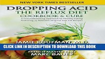 Collection Book Dropping Acid: The Reflux Diet Cookbook   Cure