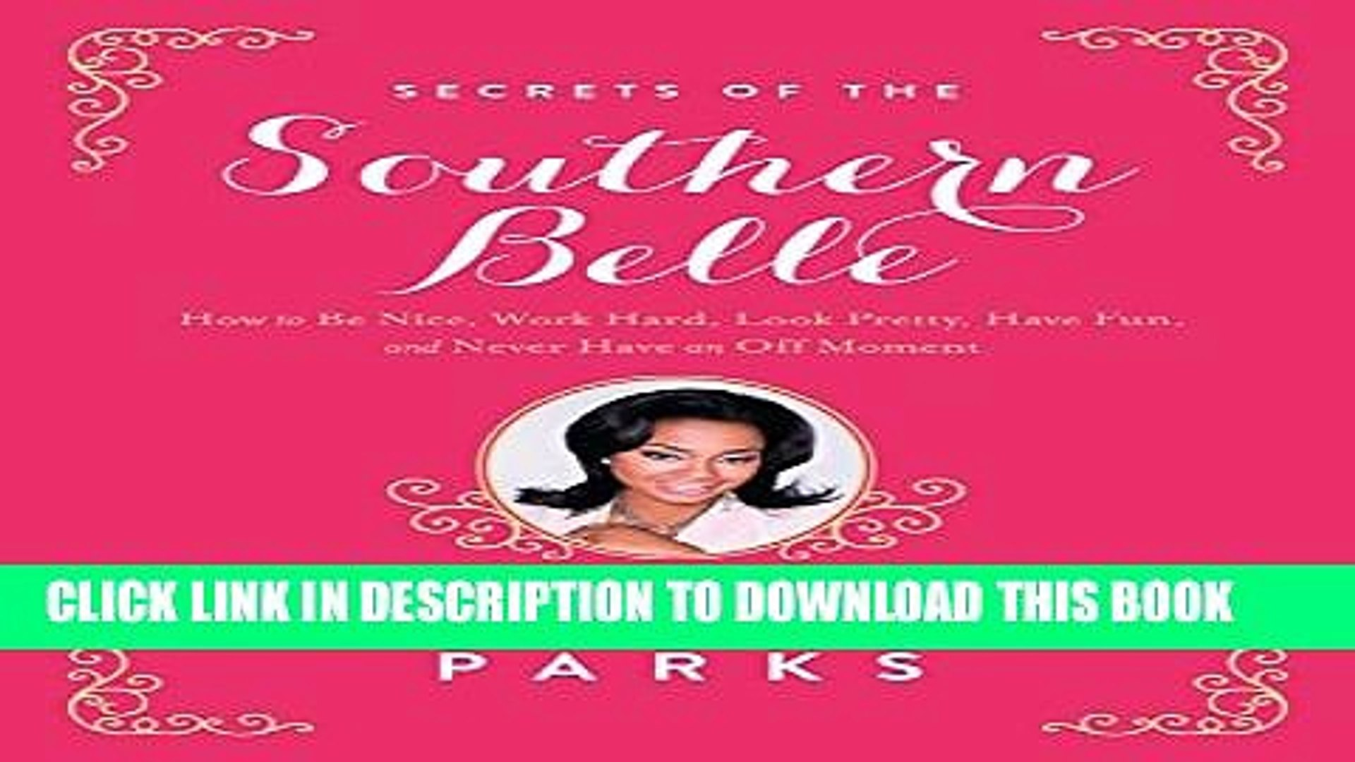 Collection Book Secrets of the Southern Belle: How to Be Nice, Work Hard, Look Pretty, Have Fun,