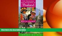 READ book  The Treasures and Pleasures of Thailand: Best of the Best (Treasures   Pleasures of