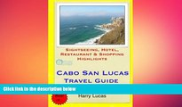 behold  Cabo San Lucas Travel Guide: Sightseeing, Hotel, Restaurant   Shopping Highlights