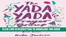 [PDF] The Yada Yada Prayer Group Gets Decked Out Popular Collection