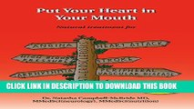 New Book Put Your Heart in Your Mouth: Natural Treatment for Atherosclerosis, Angina, Heart