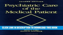 New Book Psychiatric Care of the Medical Patient