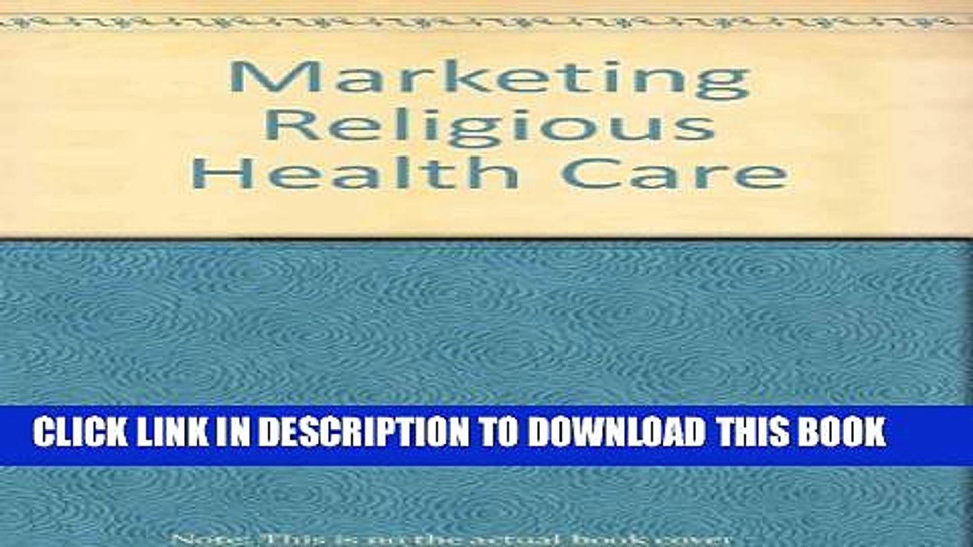 New Book Marketing Religious Health Care