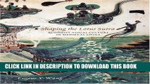 [PDF] Shaping the Lotus Sutra: Buddhist Visual Culture in Medieval China Popular Online