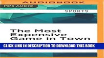 [PDF] The Most Expensive Game in Town: The Rising Cost of Youth Sports and the Toll on Today s