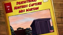 Deathstroke/Huntress Capture Miss Martian (Young Justice)