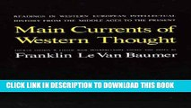 [PDF] Main Currents of Western Thought: Readings in Western Europe Intellectual History from the