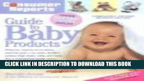[PDF] Consumer Reports Guide to Baby Products (Consumer Reports Best Baby Products) Full Collection