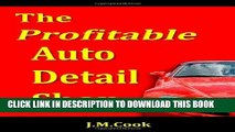 [PDF] The Profitable Auto Detail Shop: How to Start and Run a Successful Auto Detailing Business