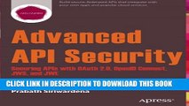 [PDF] Advanced API Security: Securing APIs with OAuth 2.0, OpenID Connect, JWS, and JWE Full Online
