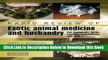[PDF] Rapid Review of Exotic Animal Medicine and Husbandry: Pet Mammals, Birds, Reptiles,
