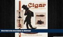 EBOOK ONLINE  Antique Cigar Cutters   Lighters (Schiffer Book for Collectors)  BOOK ONLINE