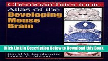 [Reads] Chemoarchitectonic Atlas of the Developing Mouse Brain Online Ebook