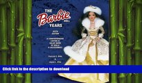 READ  The Barbie Doll Years: A Comprehensive Listing   Value Guide of Dolls   Accessories (Barbie