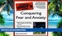 Big Deals  The Complete Idiot s Guide to Conquering Fear and Anxiety  Best Seller Books Most Wanted